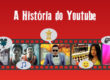 A história do youtube