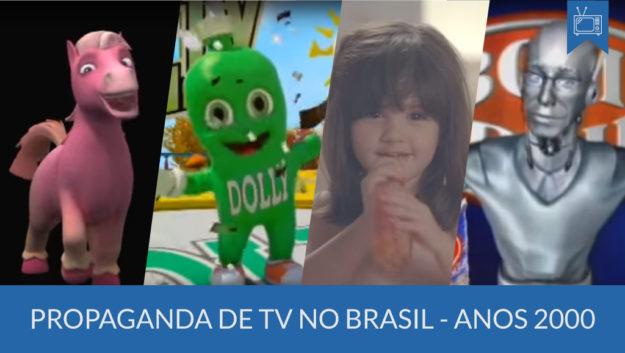 História da Propaganda de TV anos 2000