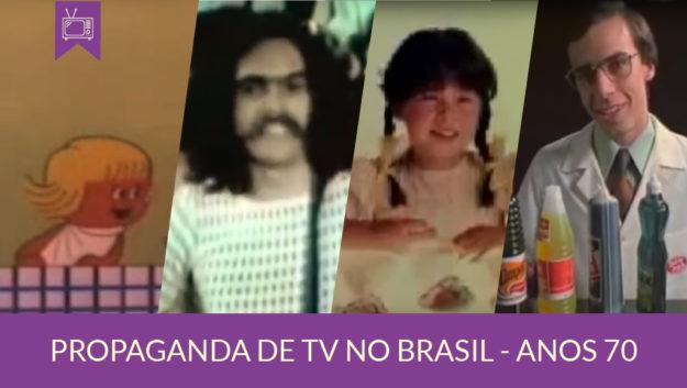 História da Propaganda no Brasil - anos 70