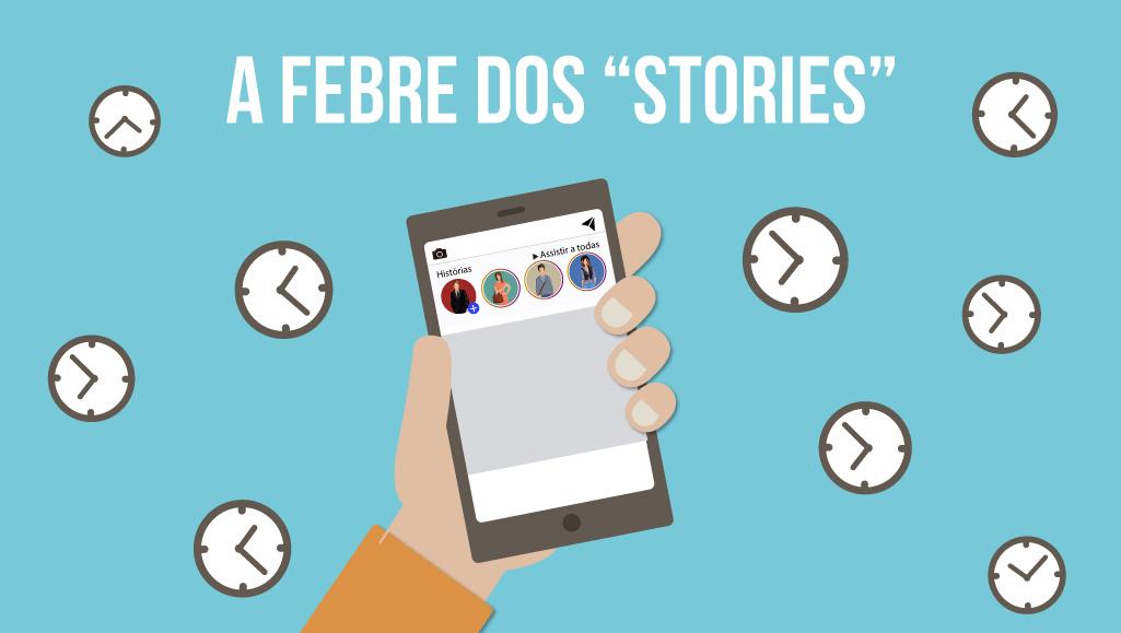 """Entenda a febre dos vídeos na função """"Stories"""""""