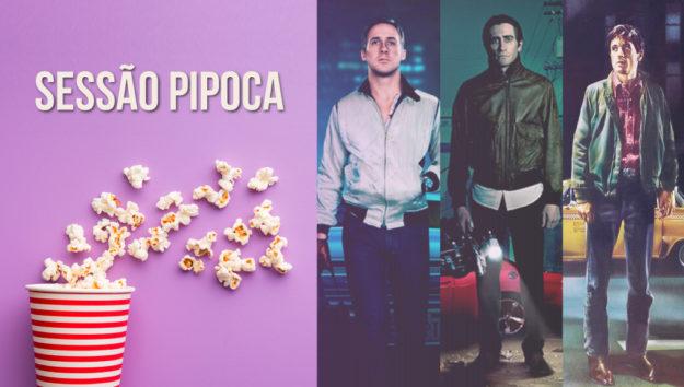 [Sessão Pipoca] Nosso Top 10 semanal de filmes para você aproveitar!