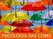 Psicologia das Cores: guia definitivo para profissionais das Artes Visuais