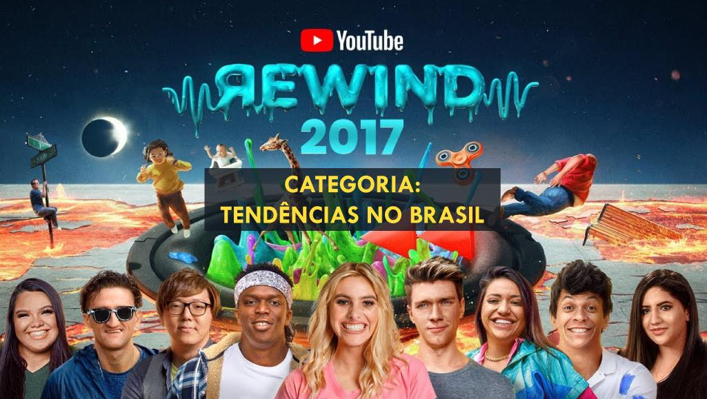 Retrospectiva 2017: Os melhores vídeos do Youtube no Brasil