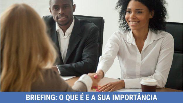 Briefing: o que é e qual a importância